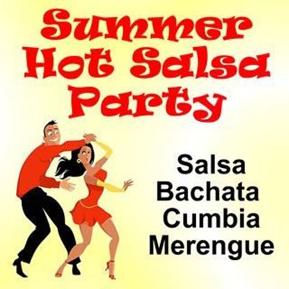 Summer Hot Salsa Dance Party in Houston and Sugar Land
